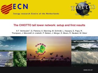 The CHIOTTO tall tower network: setup and first results