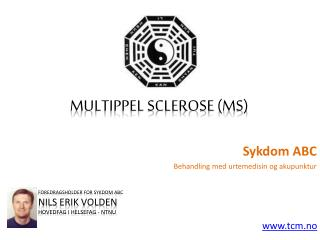 Sykdom ABC - Multippel Sclerose