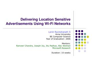 Delivering Location Sensitive Advertisements Using Wi-Fi Networks