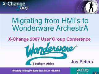 Migrating from HMI's to Wonderware ArchestrA