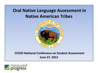 Oral Native Language Assessment in Native American Tribes