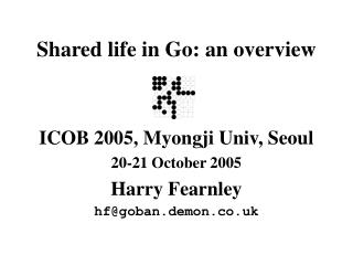 Shared life in Go: an overview