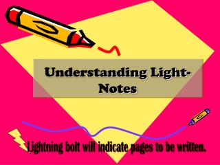 Understanding Light-  Notes