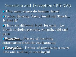 Sensation and Perception (187-256)