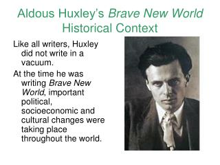 Aldous Huxley's  Brave New World  Historical Context