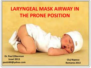 LARYNGEAL MASK AIRWAY IN THE PRONE POSITION