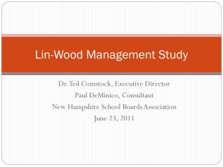 Lin-Wood Management Study