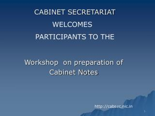 Workshop  on preparation of  Cabinet Notes