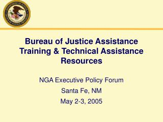 Bureau of Justice Assistance Training & Technical Assistance Resources
