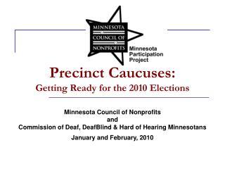Precinct Caucuses: