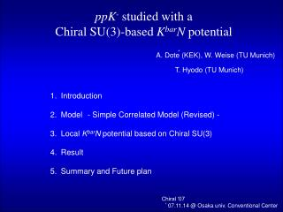 ppK -  studied with a  Chiral SU(3)-based  K bar N  potential