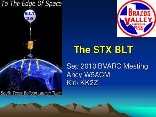 The STX BLT