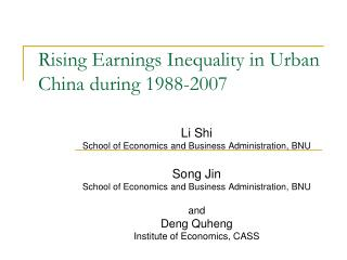 Rising Earnings Inequality in Urban China during 1988-2007