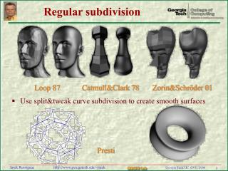 Regular subdivision