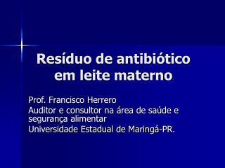 Resíduo de antibiótico em leite materno