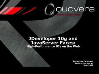 JDeveloper 10g and JavaServer Faces: High-Performance UIs on the Web