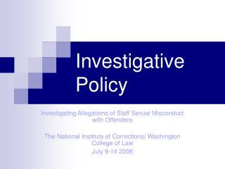 Investigative Policy