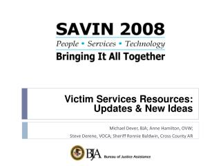 Victim Services Resources:  Updates & New Ideas