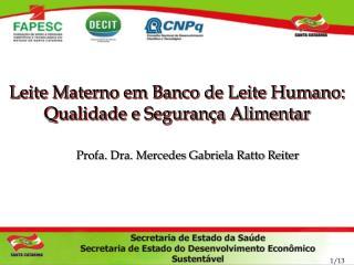 Leite Materno em Banco de Leite Humano: Qualidade e Segurança Alimentar