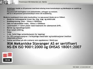 Presentasjon IKM Mekaniske avd. Nærbø