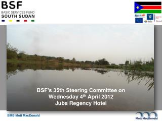 BSF-IA 35 th  Steering Committee