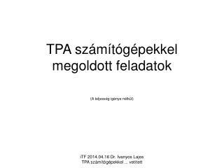 TPA számítógépekkel megoldott feladatok