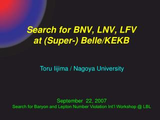 Search for BNV, LNV, LFV  at (Super-) Belle/KEKB