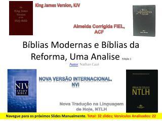 Bíblias Modernas e Bíblias da Reforma, Uma Analise  Edição 1