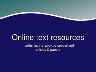 Online text resources