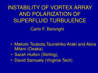 INSTABILITY OF VORTEX ARRAY AND POLARIZATION OF SUPERFLUID TURBULENCE