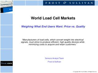 World Load Cell Markets Weighing What End Users Want: Price vs. Quality