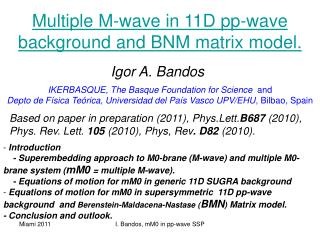 Multiple M-wave in 11D pp-wave background and BNM matrix model.
