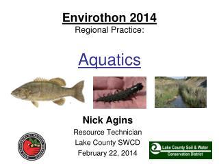 Envirothon 2014 Regional Practice: Aquatics