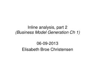 Inline analysis, part 2 (Business Model Generation Ch 1)