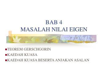 BAB 4 MASALAH NILAI EIGEN