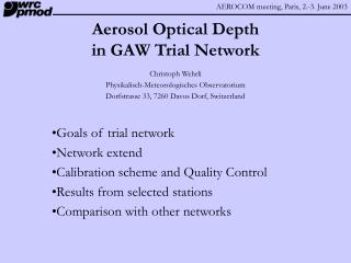 Aerosol Optical Depth  in GAW Trial Network