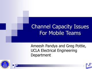 Channel Capacity Issues For Mobile Teams