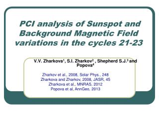 PCI analysis of Sunspot and Background Magnetic Field  variations in the cycles 21-23