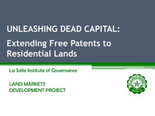 UNLEASHING DEAD CAPITAL: Extending Free Patents to Residential Lands
