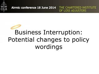 Business Interruption: Potential changes to policy wordings