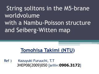 Tomohisa Takimi  (NTU )