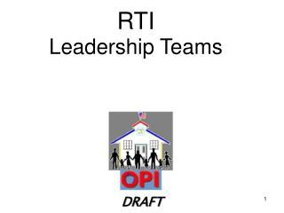 RTI  Leadership Teams