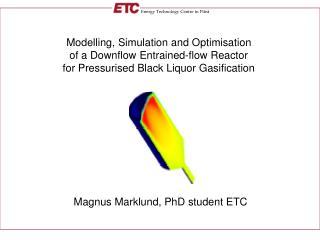 Magnus Marklund, PhD student ETC