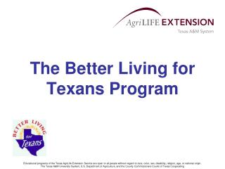 The Better Living for Texans Program
