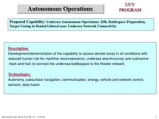 Proposed Capability:  Undersea Autonomous Operations: ISR, Battlespace Preparation,