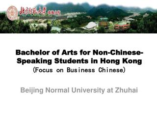 Bachelor of Arts for Non-Chinese-Speaking Students in Hong Kong (Focus on Business Chinese)