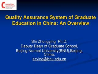 Quality Assurance System of Graduate Education in China: An Overview