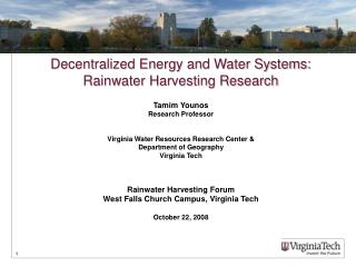 Decentralized Energy and Water Systems: Rainwater Harvesting Research