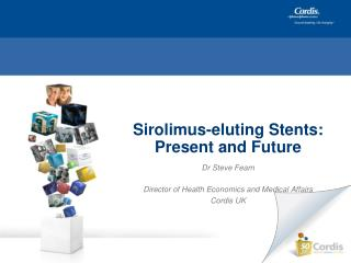 Sirolimus-eluting Stents: Present and Future