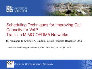 Scheduling Techniques for Improving Call Capacity for VoIP Traffic in MIMO-OFDMA Networks